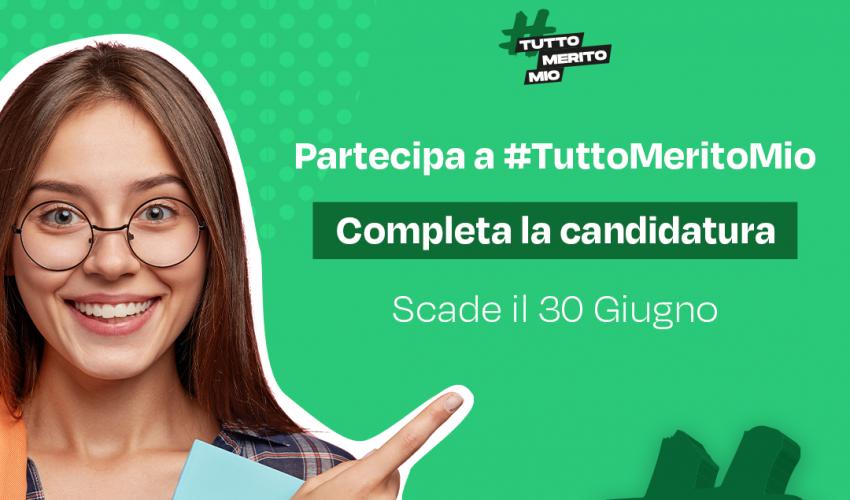 #TuttoMeritoMio 3: la struttura e le date del processo di selezione